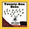 Twenty-One Bees