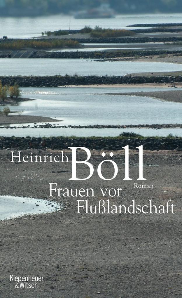 Frauen vor Flußlandschaft als Buch von Heinrich Böll