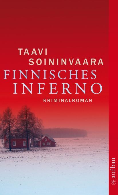Finnisches Inferno als Taschenbuch von Taavi Soininvaara