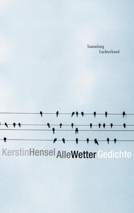 Alle Wetter als Taschenbuch von Kerstin Hensel