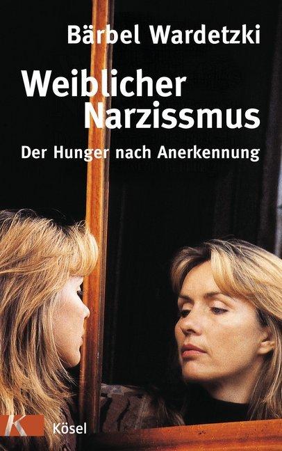 Weiblicher Narzissmus als Buch (gebunden)