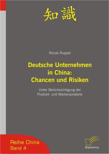 Deutsche Unternehmen in China: Chancen und Risiken als Buch (gebunden)