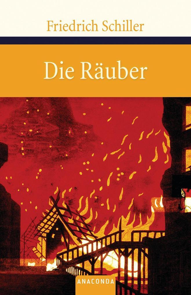 Die Räuber als Buch von Friedrich Schiller