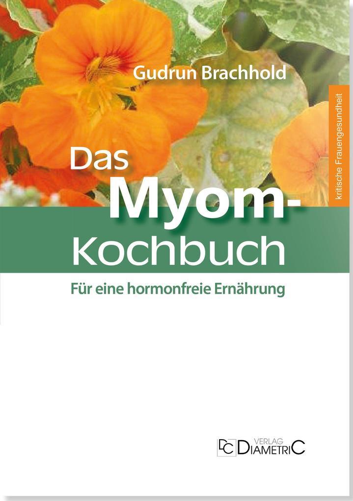 Das Myom-Kochbuch als Buch