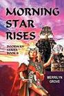 Morning Star Rises: Doorway Series Book II