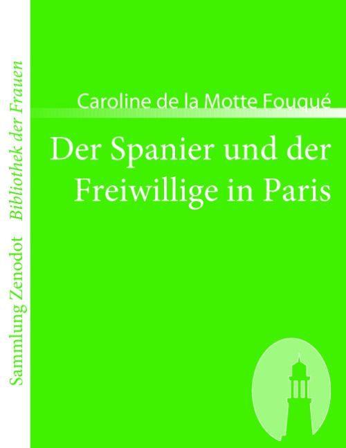 Der Spanier und der Freiwillige in Paris als Buch