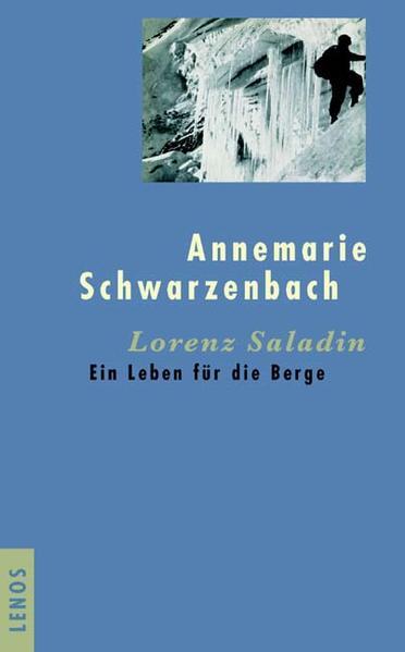 Lorenz Saladin als Buch von Annemarie Schwarzenbach