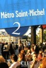 Metro Saint-Michel Level 2 Textbook