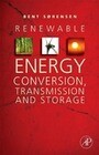 Renewable Energy Conversion, Transmission and Storage