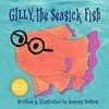 Gilly, the Seasick Fish
