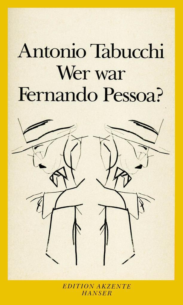 Wer war Fernando Pessoa? als Buch
