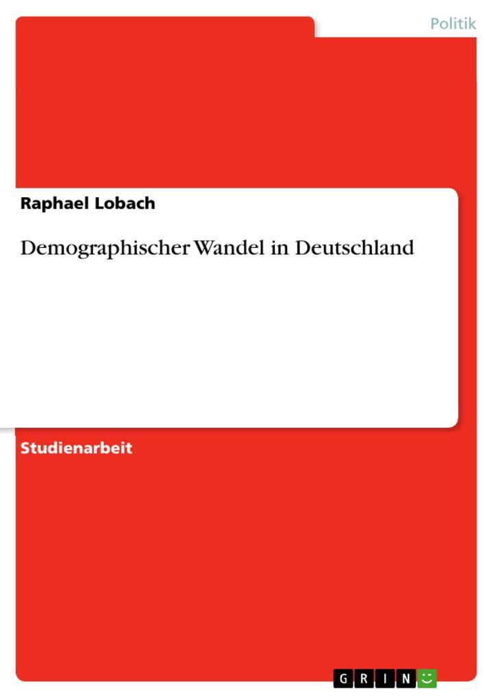 Demographischer Wandel in Deutschland als Tasch...