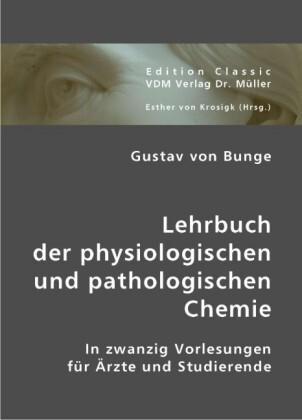 Lehrbuch der physiologischen und pathologischen Chemie als Buch