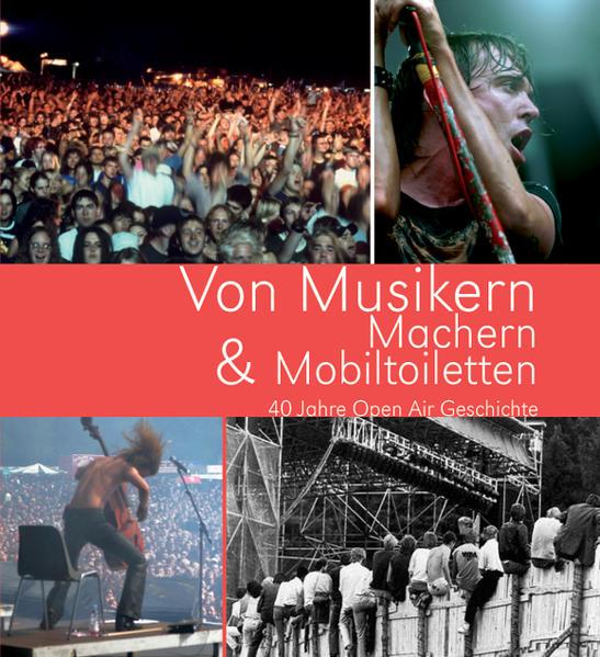 Von Musikern, Machern & Mobiltoiletten als Buch...