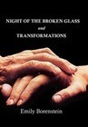 Night of the Broken Glass and Transformations