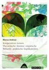 Kooperatives Lernen. Theoretische Ansätze, empirische Befunde, praktische Implikationen