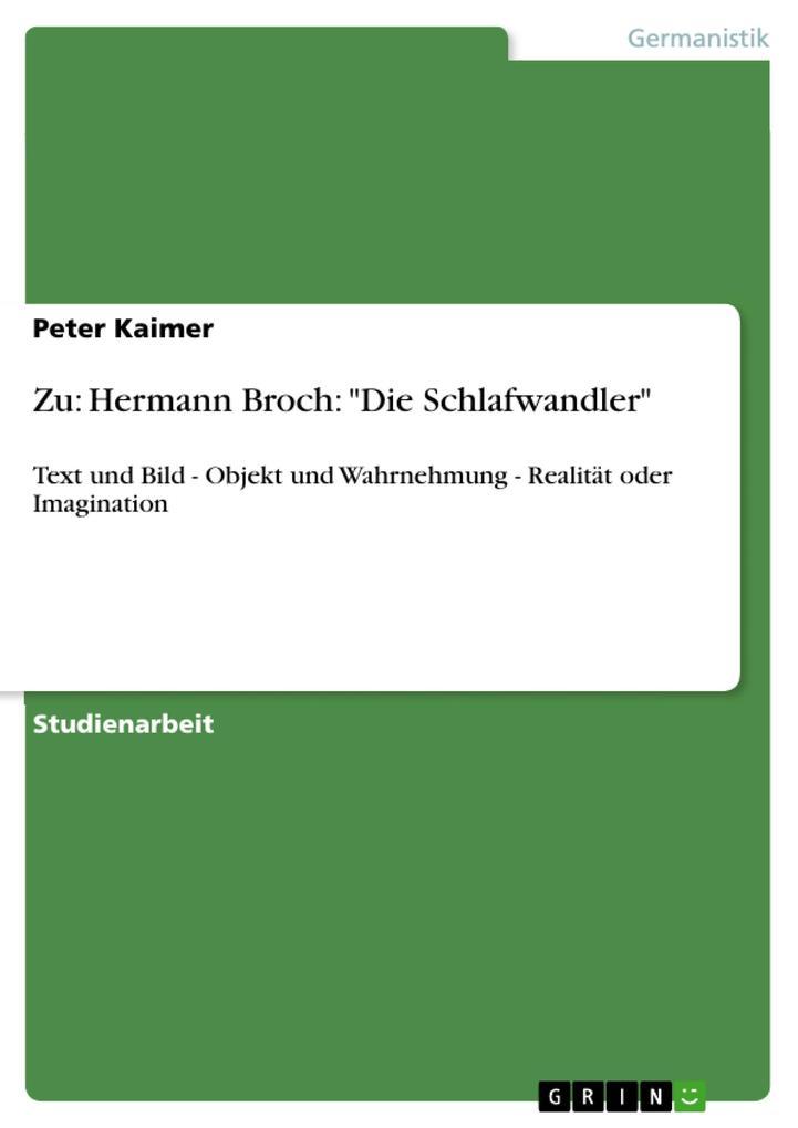 """Zu: Hermann Broch: """"Die Schlafwandler"""" als Buch (kartoniert)"""