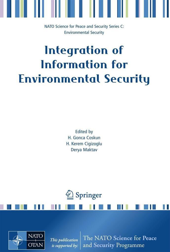 Integration of Information for Environmental Security als Buch von