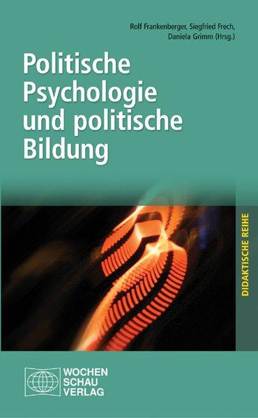 Politische Psychologie und politische Bildung a...