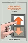 How to Win Promotion