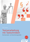 Textverarbeitung mit Tastschreiben für Rechtsanwalts- und Notarfachangestellte. Schülerband