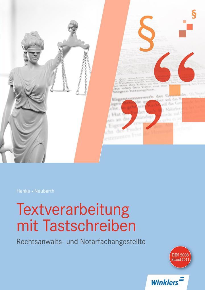 Textverarbeitung mit Tastschreiben für Rechtsanwalts- und Notarfachangestellte. Schülerband als Buch (kartoniert)