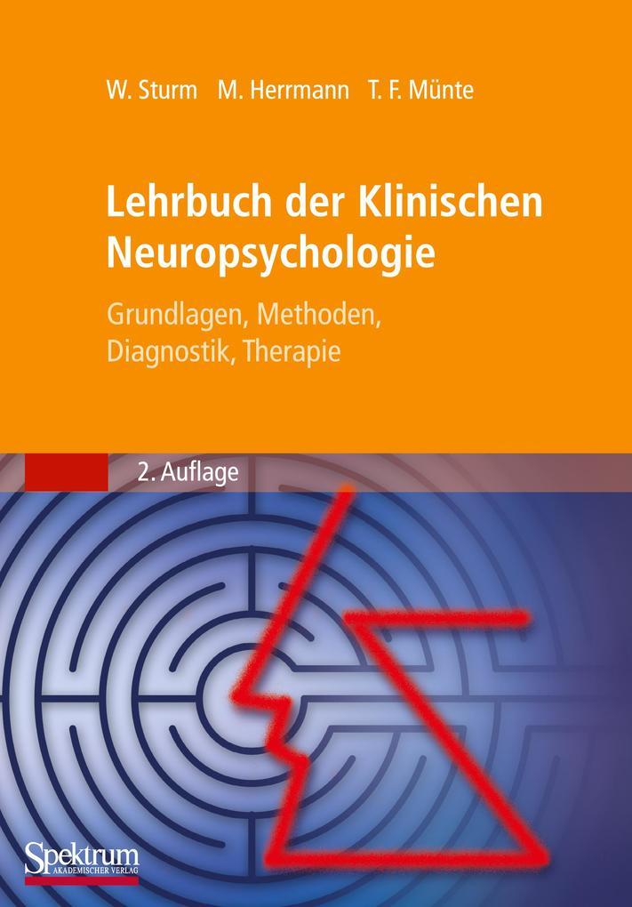 Lehrbuch der Klinischen Neuropsychologie als Buch von