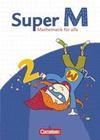 Super M 2. Schuljahr. Schülerbuch mit Kartonbeilagen