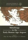Metallurgy in the Early Bronze Age Aegean