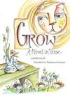 Grow: A Novel in Verse