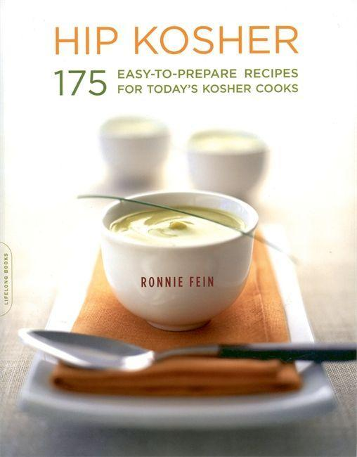Hip Kosher: 175 Easy-To-Prepare Recipes for Today's Kosher Cooks als Taschenbuch