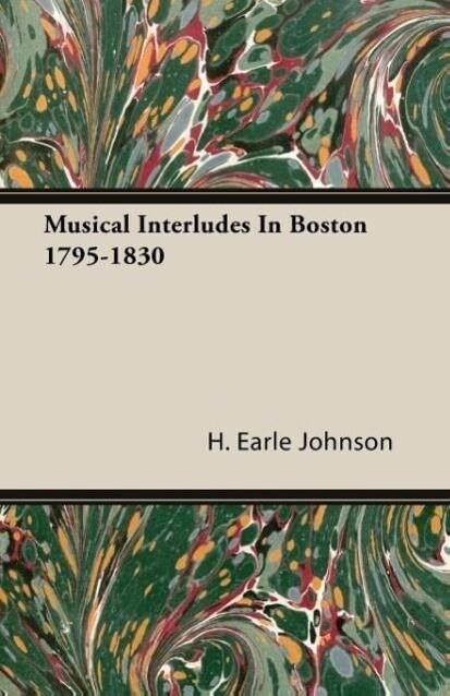 Musical Interludes In Boston 1795-1830 als Tasc...