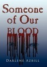 Someone of Our Blood