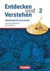 Entdecken und Verstehen. Arbeitsheft Geschichte2. Vom Frühen Mittelalter bis zur Frühen Neuzeit