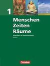 Menschen Zeiten Räume 1. Schülerbuch. Arbeitsbuch für Gesellschaftslehre. Hessen