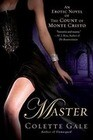 Master: An Erotic Novel of the Count of Monte Cristo