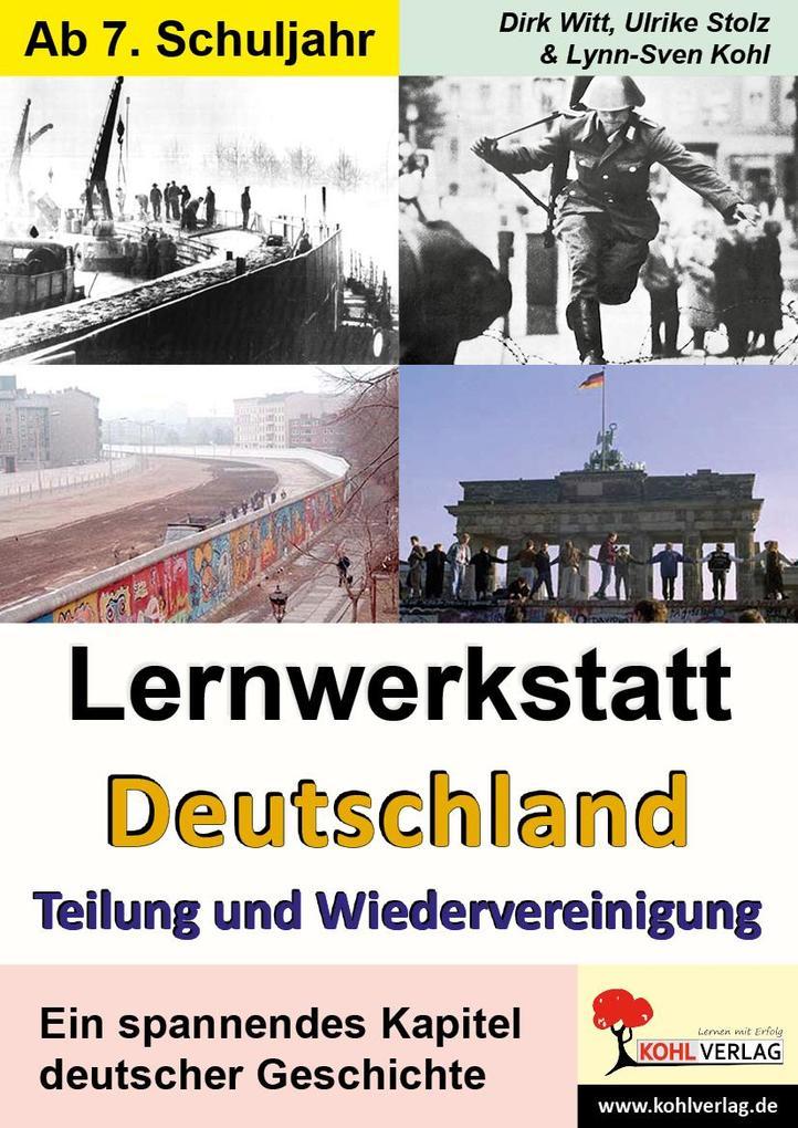"""Lernwerkstatt """"Deutschland - Teilung und Wiedervereinigung"""" als Buch"""