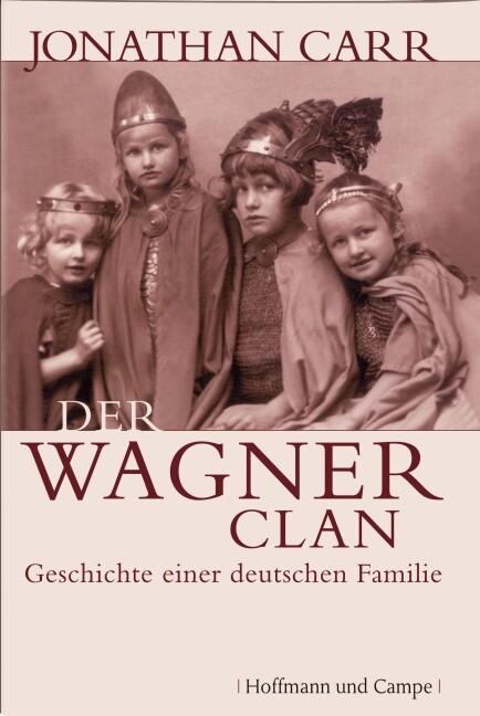 Der Wagner-Clan als Buch