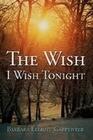 The Wish I Wish Tonight