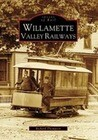 Willamette Valley Railways