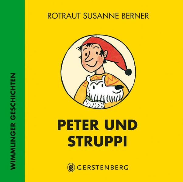 Peter und Struppi als Buch von Rotraut Susanne Berner
