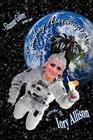 Naughty Astronautess: Glamour Galore