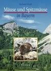 Mäuse und Spitzmäuse in Bayern