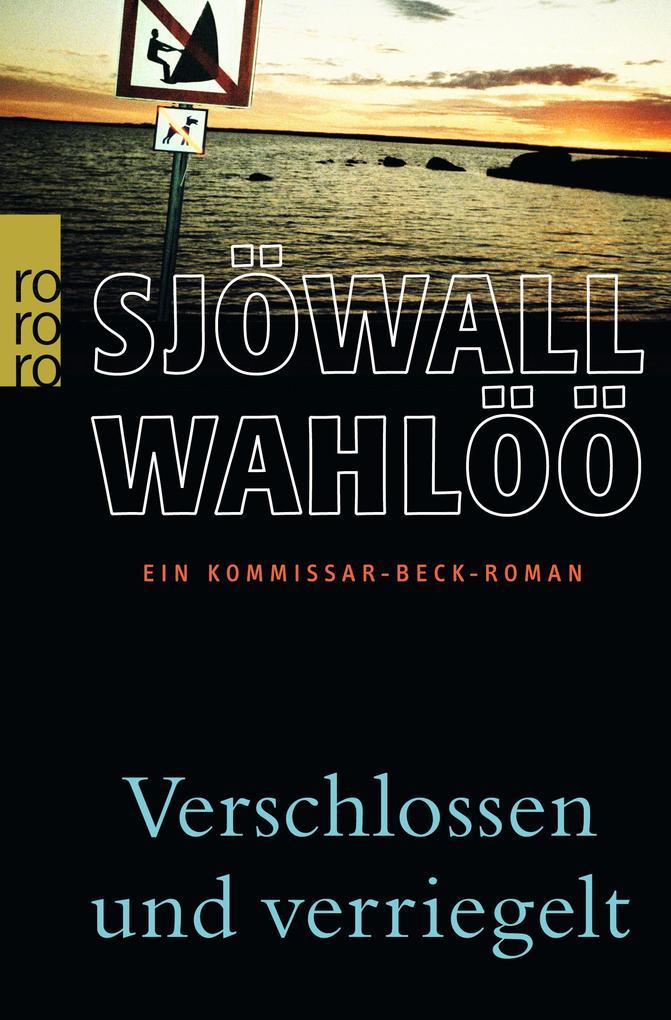 Verschlossen und verriegelt als Taschenbuch von Maj Sjöwall, Per Wahlöö