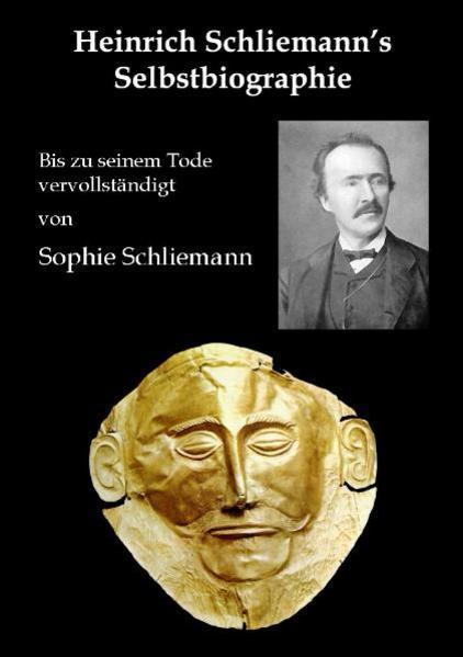Heinrich Schliemann's Selbstbiographie als Buch