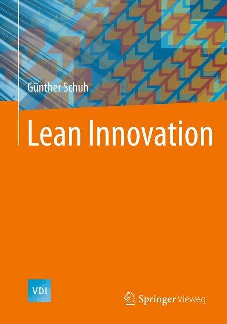 Lean Innovation als Buch von Günther Schuh, Michael Lenders