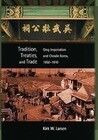 Tradition, Treaties, and Trade: Qing Imperialism and Choson Korea, 1850-1910