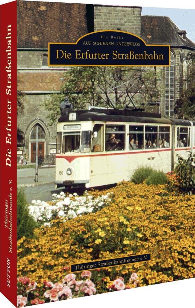 Die Erfurter Straßenbahn als Buch von