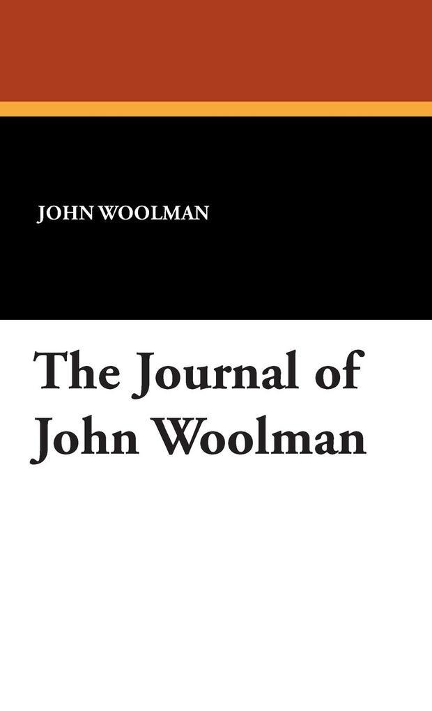 The Journal of John Woolman als Buch