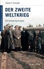 Deutsche Geschichte im 20. Jahrhundert 10. Der zweite Weltkrieg